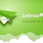 PCでスマホを管理できるアプリ「AirDroid」が便利で怖かった